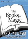The Books of Magic #5: Lost Places (Jablonski, Carla. Books of Magic, #5.)