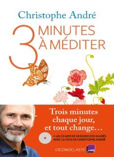 Trois minutes à méditer