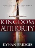 Kingdom authority : taking dominion over the powers of darkness