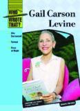 Gail Carson Levine (Who Wrote That?)