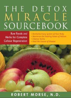 Dr. Robert Morse The Detox Miracle Sourcebook