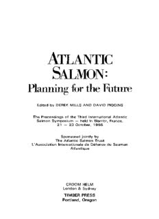 Atlantic Salmon: Planning for the Future The Proceedings of the Third International Atlantic Salmon Symposium – held in Biarritz, France, 21–23 October, 1986