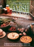 The best of Amish cooking : traditional and contemporary recipes adapted from the kitchens and pantries of old order Amish cooks
