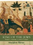 King of the Jews : Temple Theology in John's Gospel