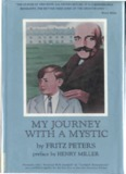 Gurdjieff: My Journey With A Mystic, by Fritz Peters