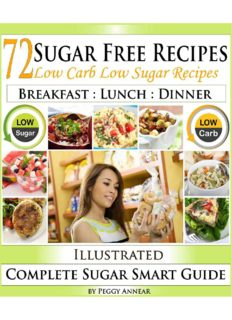 Sugar Free Recipes: Low Carb Low Sugar Recipes on a Sugar Smart Diet