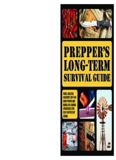 Prepper's long-term survival guide : food, shelter, security, off-the-grid power and more life-saving strategies for self-sufficient living