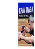 Krav maga weapon defenses : the contact combat system of the Israel defense forces
