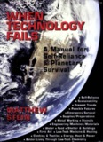 When Technology Fails: A Manual for Self-Reliance - Project Avalon