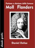 Daniel Defoe Fortune e sfortune della famosa Moll Flanders