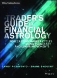 A traders guide to financial astrology : forecasting market cycles using planetary and lunar