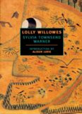 Lolly Willowes - or, the Loving Huntsman