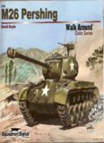 M26 Pershing - Armor Walk Around Color Series No. 6