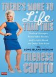 There's More to Life Than This: Healing Messages, Remarkable Stories, and Insight About the Other