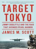 Target Tokyo : Jimmy Doolittle and the raid that avenged Pearl Harbor
