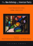 The new anthology of American poetry Vol. 3, Postmodernisms 1950-present