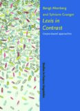 Lexis in Contrast: Corpus-based Approaches (Studies in Corpus Linguistics)