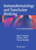 Immunohematology and Transfusion Medicine