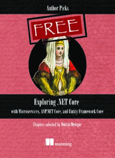 Exploring .NET Core with Microservices, ASP.NET Core, and Entity Framework Core