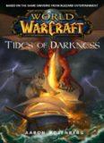 Warcraft: World of Warcraft: Tides of Darkness