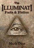 The Illuminati: Facts and Fiction