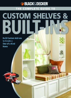 The complete guide to built ins : complete plans for custom cabinets, shelving, seating & more