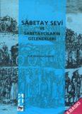 Prof. Abraham Galante - Sabetay Sevi ve Sabetaycıların Gelenekleri