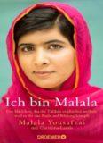 Ich bin Malala: Das Mädchen, das die Taliban erschießen ...