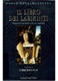 Il libro dei labirinti. Storia di un mito e di un simbolo