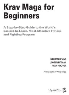Darren Levine's, Ryan Hoover's and Kelly Campbell's 'Krav Maga for Beginners (A Step-by-Step Guide to the World's Easiest-to-Learn, Most Effective Fitness and Fighting Program)'
