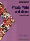 MAKING Phrasal Verbs and Idioms