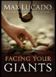Facing Your Giants - A David and Goliath Story for Everyday People