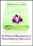Professional Management of Housekeeping Operations, 5th Edition
