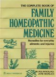 The complete book of Family Homeopathic Medicine