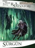 Kara Elf Üçlemesi - 2 - Sürgün - R. A. Salvatore