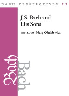 Bach Perspectives 11: J. S. Bach and His Sons