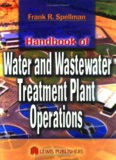 Water and Wastewater Treatment Plant Operations Handbook of Frank R. Spellman