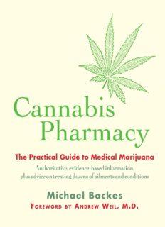 Cannabis Pharmacy: The Practical Guide to Medical Marijuana