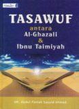 TASAWUF ANTARA AL-GHAZALI DAN IBNU TAIMIYAH