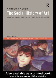 Social History of Art, Boxed Set: The Social History of Art: Naturalism, Impressionism, the Film Age