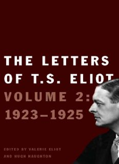 The Letters of T.S. Eliot: Volume 2: 1923-1925