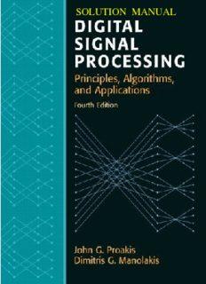 Digital Signal Processing (4th Edition by Proakis & Manolakis) Solution