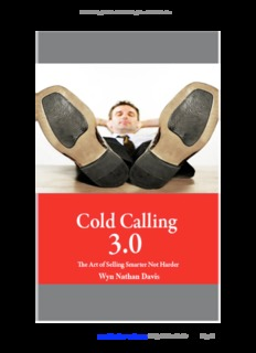 Cold Calling 3.0 The Art of Selling Smarter Not Harder www.thesalesexperts.com © Wyn Nathan ...