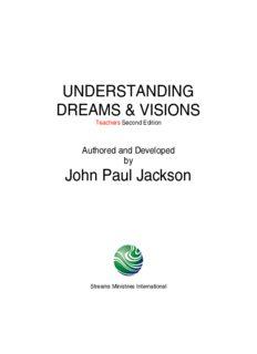 UNDERSTANDING DREAMS & VISIONS John Paul Jackson