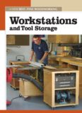 Workstations and Tool Storage  The New Best of Fine Woodworking