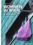 Wohnen in Wien: 20 residential buildings by Albert Wimmer