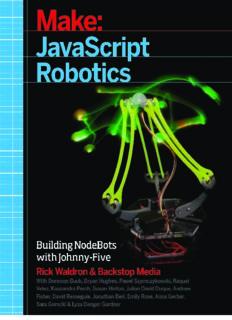 Make: JavaScript Robotics: Building NodeBots with Johnny-Five, Raspberry Pi, Arduino, and BeagleBone