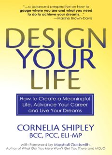 Design your life : how to create a meaningful life, advance your career and live your dreams