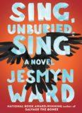 Sing, Unburied, Sing. A Novel