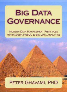 Big Data Governance  Modern Data Management Principles for Hadoop, NoSQL & Big Data Analytics
